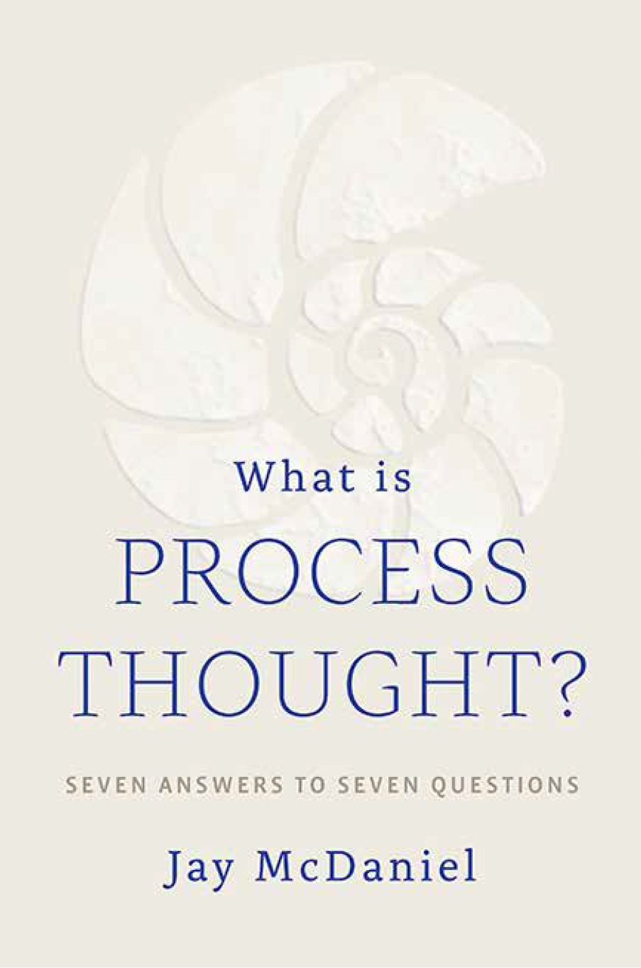Book_Cover-What_is_Process_Thought-McDaniel