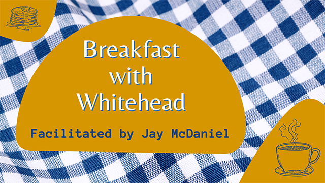 Breakfast with Whitehead - featured image - home page - 640x360