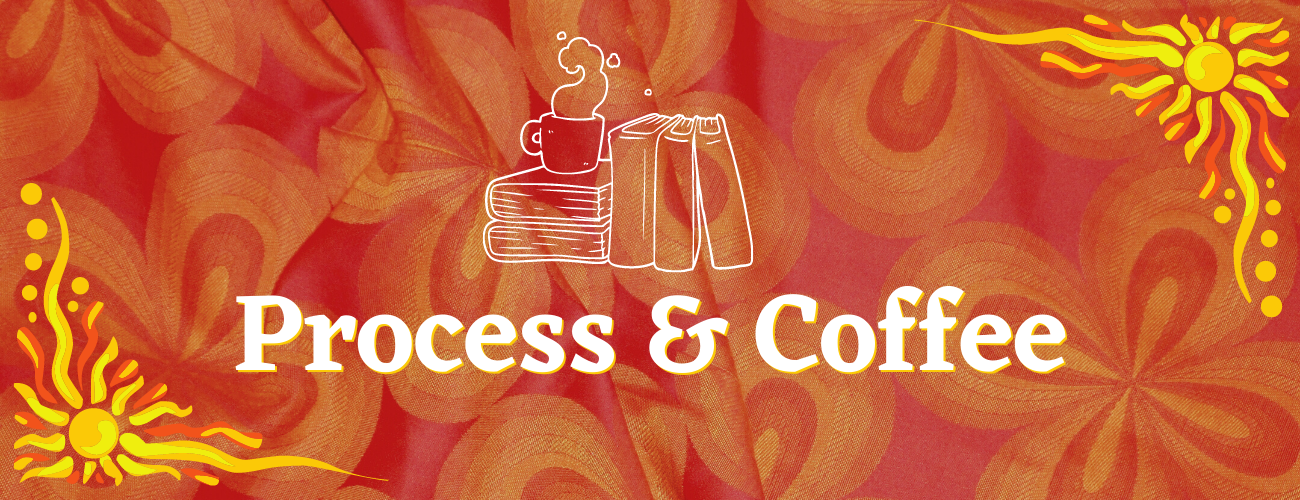 Process and Coffee - featured image