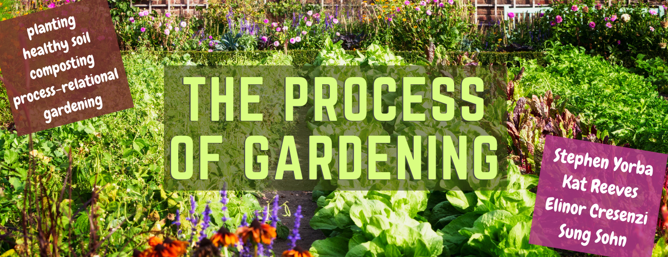 Process of Gardening - featured image - v2