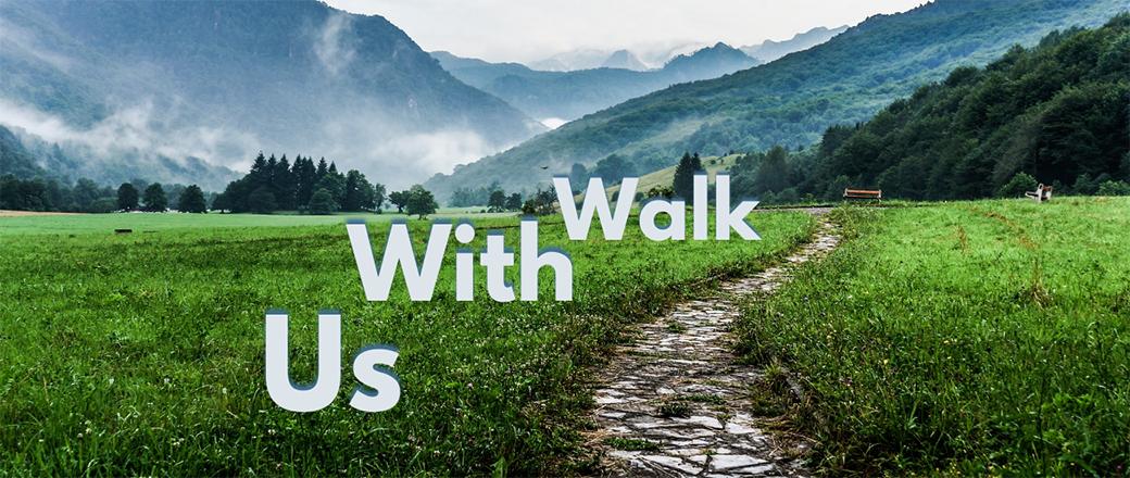 Walk With Us - 1040 x 440